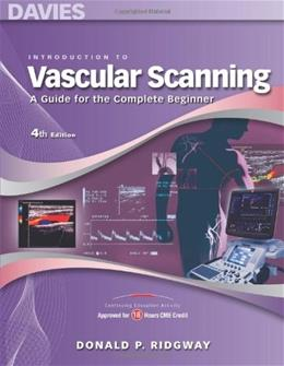 Introduction to Vascular Scanning: A Guide for the Complete Beginner, by Ridgway, 4th Edition 9780941022835