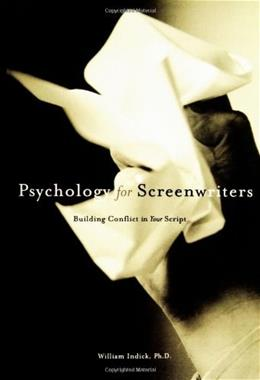 Psychology for Screenwriters, by Indick 9780941188876