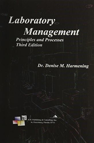 Laboratory Management, Principles and Processes, by Harmening, 3rd Edition 9780943903125
