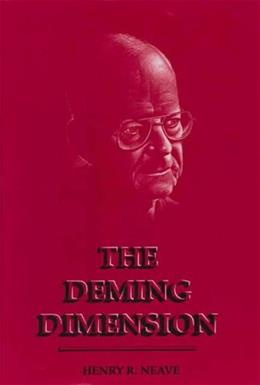 The Deming Dimension 9780945320364