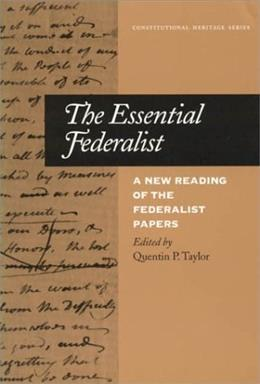 The Essential Federalist 9780945612612