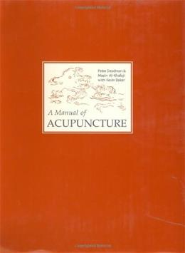 Manual of Acupuncture, by Deadman, 2nd Edition 9780951054659