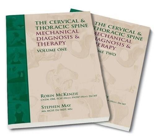Cervical and Thoracic Spine: Mechanical Diagnosis and Therapy, by McKenzie. 2 VOLUME SET PKG 9780958364775