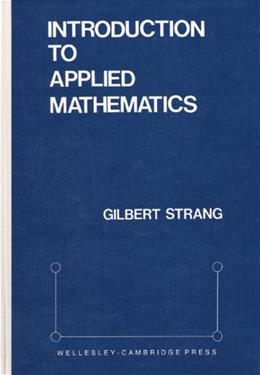Introduction to Applied Mathematics, by Strang 9780961408800