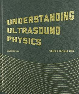 Understanding Ultrasound Physics 4 9780962644450
