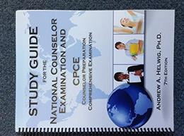 National Counselor Examination and CPCE, by Helwig, 7th Edition, Study Guide 9780964837775