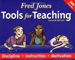 Fred Jones Tools for Teaching: Discipline, Instruction, Motivation, by Jones, 2nd Edition 2 w/DVD 9780965026321