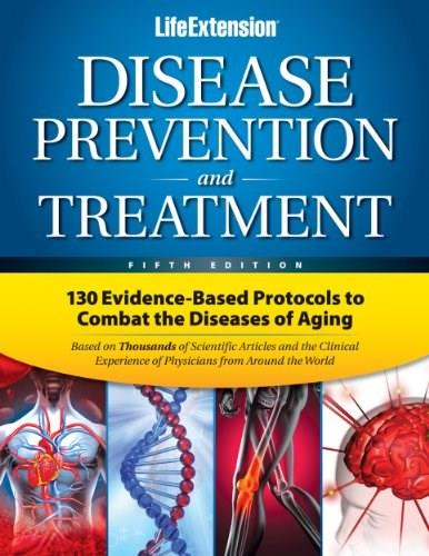 Disease Prevention and Treatment, by Life Extension Foundation,  5th Edition 9780965877787