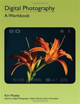 Digital Photography: A Workbook 9780966321531
