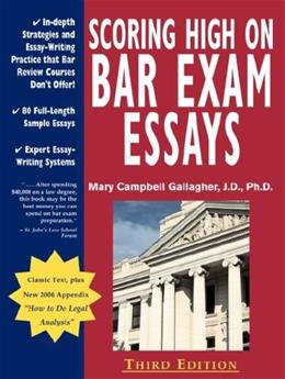 Scoring High on Bar Exam Essays, by Gallagher, 3rd Edition 9780970608819
