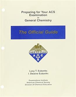 Preparing for Your ACS Examination in General Chemistry: The Official Guide 14 9780970804204