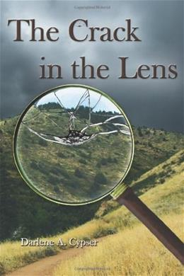 The Crack in the Lens 9780971855250