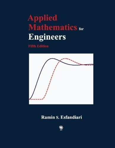 Applied Mathematics for Engineers, by Esfandiari, 5th Edition 9780972999076