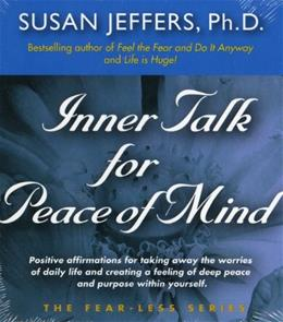 Inner Talk for Peace of Mind (The Fear-Less Series) 9780974577609