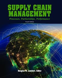 Supply Chain Management: Processes, Partnerships, Performance, by Lambert, 4th Edition 9780975994993