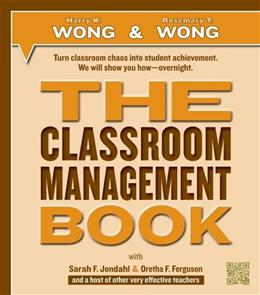 Classroom Management Book, by Wong 9780976423331
