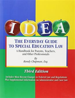 The Everyday Guide to Special Education Law, Third Edition 9780977017973