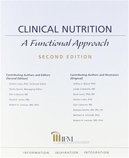 Clinical Nutrition: A Functional Approach, by Lukaczer, 2nd Edition 9780977371327