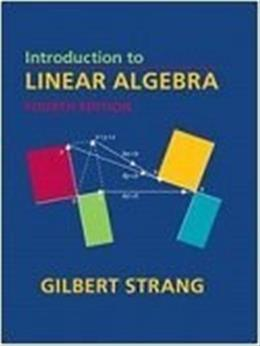 Introduction to Linear Algebra, Fourth Edition 4 9780980232714