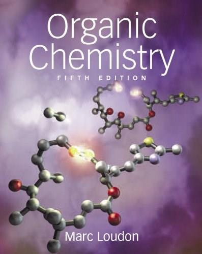 Organic Chemistry, by Loudon, 5th Edition 9780981519432
