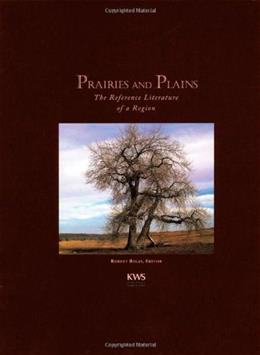 Prairies and Plains: The Reference Literature of a Region, by Balay 9780981773629
