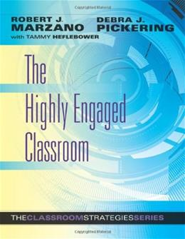 Highly Engaged Classroom, by Marzano 9780982259245