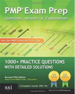 PMP Exam Prep Questions, Answers, and Explanations, by Scordo 9780982576809