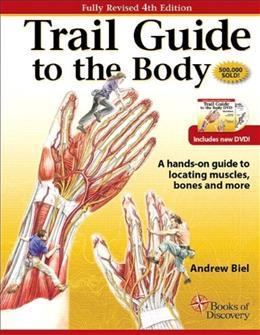 Trail Guide To The Body (4th Edition) 4 w/DVD 9780982663400