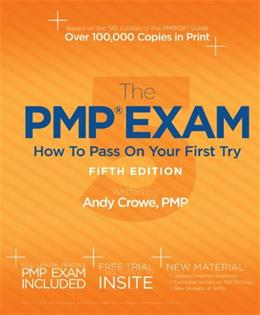 PMP Exam: How to Pass on Your 1st Try, by Crowe, 5th Edition 9780982760857