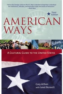 American Ways: A Cultural Guide to the United States, by Althen, 3rd Edition 9780984247172