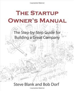 Startup Owners Manual: The Step By Step Guide for Building a Great Company, by Blank 9780984999309