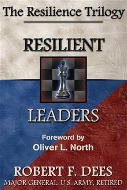 Resilience Trilogy: Resilient Leaders, by Dees 9780985597993