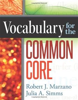 Vocabulary for the Common Core, by Marzano 9780985890223