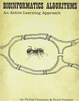 Bioinformatics Algorithms: An Active Learning Approach, by Compeau 9780990374602