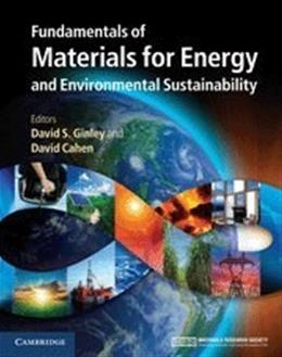 Fundamentals of Materials for Energy and Environmental Sustainability, by Ginley 9781107000230
