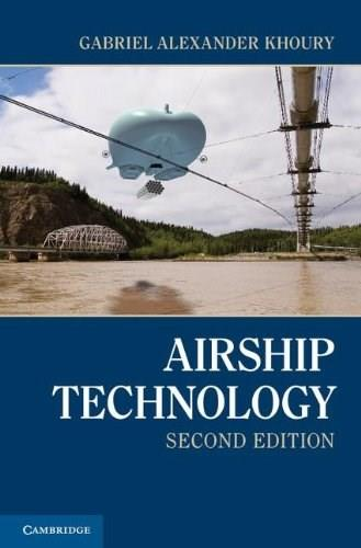 Airship Technology, by Khoury, 2nd Edition 9781107019706