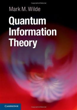 Quantum Information Theory, by Wilde 9781107034259