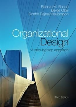 Organizational Design: A Step-by-Step Approach 3 9781107483613