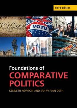 Foundations of Comparative Politics: Democracies of the Modern World, by Newton, 3rd Edition 9781107582859