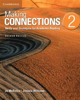 Making Connections 2: Skills and Strategies for Academic Reading, by McEntire, 2nd Edition 9781107628748
