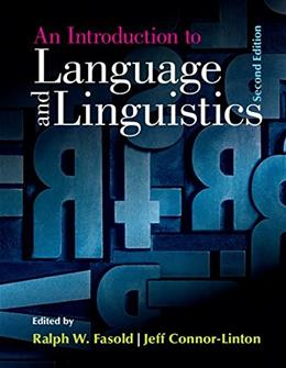 Introduction to Language and Linguistics, by Fasold, 2nd Edition 9781107637993
