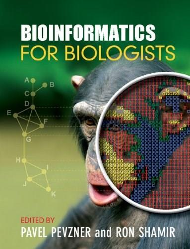 Bioinformatics for Biologists, by Pevzner 9781107648876