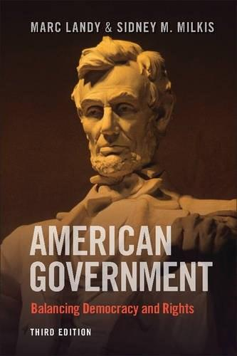 American Government: Enduring Principles, Critical Choices, by Landy, 3rd Edition 9781107650022