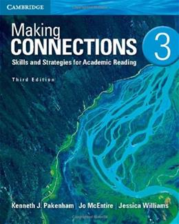 Making Connections 3: Skills and Strategies for Academic Reading, by Parkenham, 3rd Edition 9781107673014