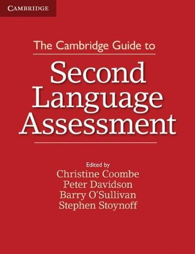 Cambridge Guide to 2nd Language Assessment, by Coombe 9781107677074