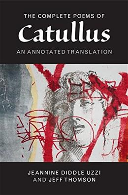 The Poems of Catullus: An Annotated Translation 9781107682139