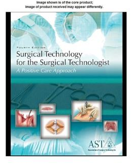Study Guide and Lab Manual for Surgical Technology for the Surgical Technologist, 4th 9781111037581