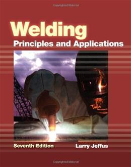 Bundle: Welding: Principles and Applications + CourseMate, 2 terms (12 months) Access Code 7 9781111039172