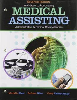 Medical Assisting Adminitrative and Clinical Competencies, by Tussy, 7th Edition, Workbook 9781111135140