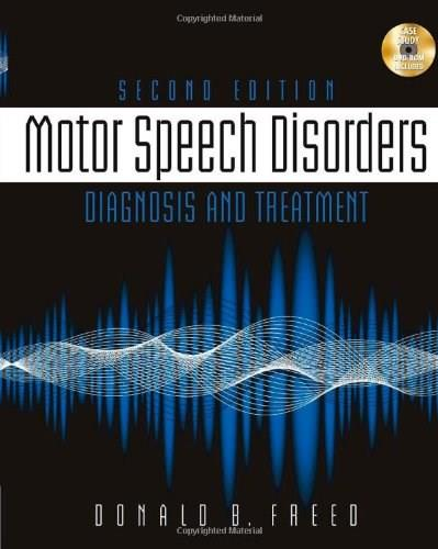 Motor Speech Disorders: Diagnosis & Treatment 2 w/CD 9781111138271